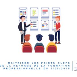 Maîtriser les points clefs de la réforme de la formation professionnelle du 05/09/2018